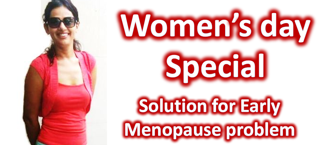International women's day special | Solution for early Menopause problem