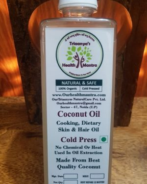 Coconut oil, Triaanyas health Mantra, Purnima bahuguna, Top Organic product company in India,