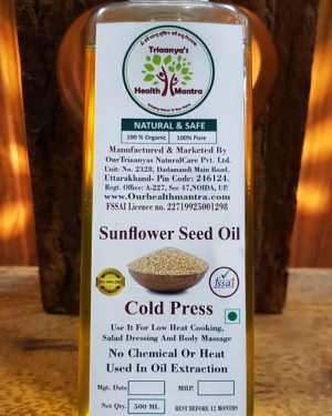 Sunflower Seed Oil Triaanyas health Mantra Purnima bahuguna Top Organic product company in India